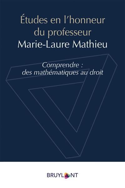 Etudes en l'honneur du professeur Marie-Laure Mathieu