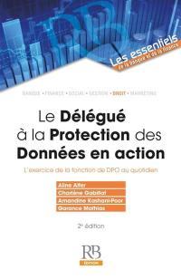 Le délégué à la protection des données en action