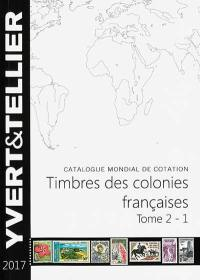 Catalogue Yvert et Tellier de timbres-poste. Volume 2-1, Catalogue de timbres-poste