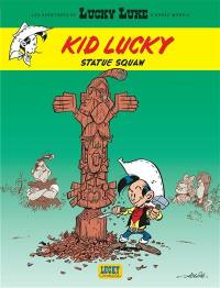 Kid Lucky. Volume 3, Statue squaw