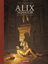 Alix senator. Volume 7, La puissance et l'éternité