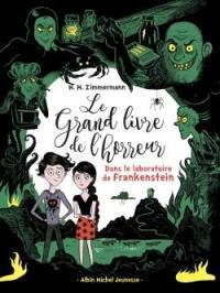 Le grand livre de l'horreur. Volume 2, Dans le laboratoire de Frankenstein