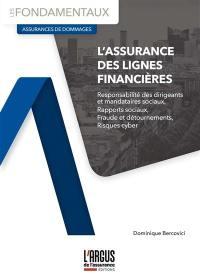 L'assurance des lignes financières