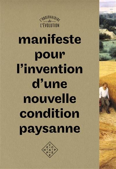 Manifeste pour l'invention d'une nouvelle condition paysanne