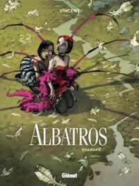 Albatros. Volume 1, Shangaïé