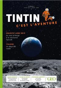 Tintin, c'est l'aventure. n° 1, Objectif Lune 2019