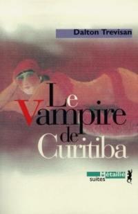 Le vampire de Curitiba