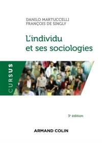 L'individu et ses sociologies