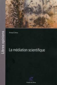 La médiation scientifique