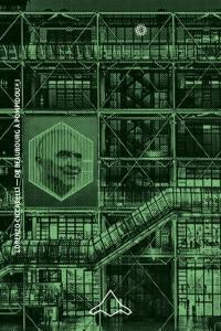 De Beaubourg à Pompidou. Volume 1, Les architectes