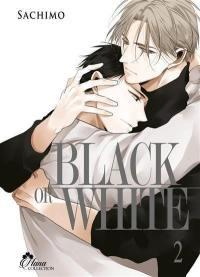 Black or white. Volume 2,