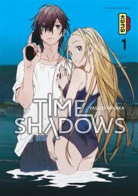 Time shadows. Volume 1,