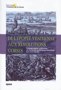 De l'épopée vénitienne aux révolutions corses