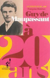 Guy de Maupassant à 20 ans