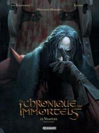 La chronique des immortels. Volume 4, Le vampyre