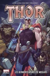 Thor. Volume 2, Les dernières heures de Midgard