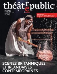 Théâtre-public, n° 241. Et maintenant ? : les scènes britanniques et irlandaises ultracontemporaines