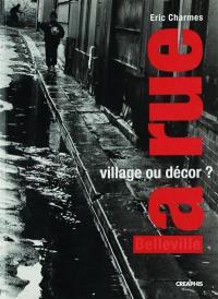La rue, village ou décor ?