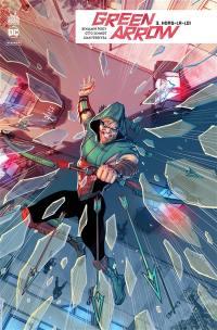 Green Arrow rebirth. Volume 3, Hors-la-loi