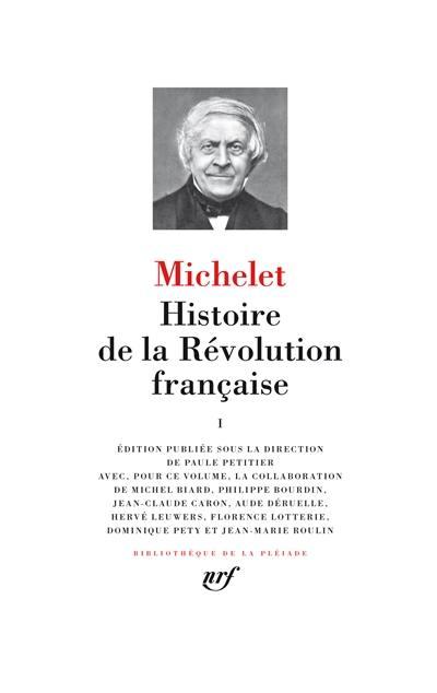 Histoire de la Révolution française. Vol. 1