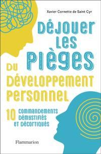 Déjouer les pièges du développement personnel