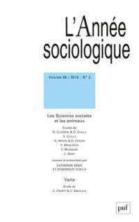 Année sociologique (L'). n° 2 (2016), Les sciences sociales et les animaux