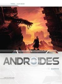 Androïdes. Volume 10, Darwin