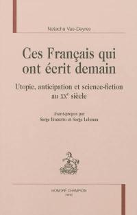 Ces Français qui ont écrit demain