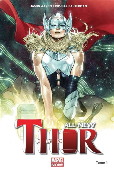 All-New Thor. Volume 1, Le tonnerre dans les veines