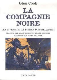 La Compagnie noire, Les livres de la pierre scintillante