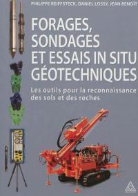 Forages, sondages et essais in situ géotechniques