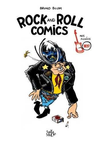 Rock and roll comics : mes années Best