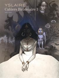Cahiers Baudelaire. Volume 1,