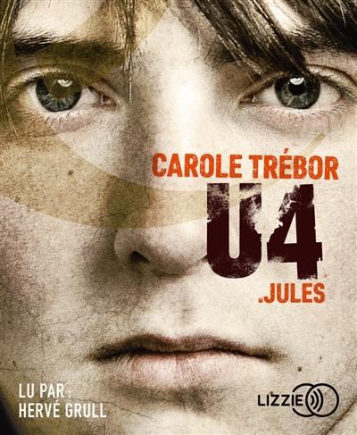 U4, Jules