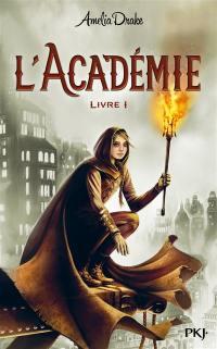 L'académie. Volume 1,