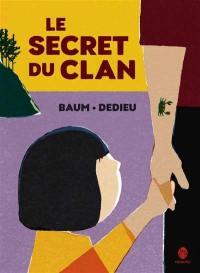 Le secret du clan