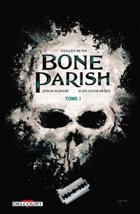 Bone parish. Volume 1,