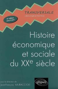 Histoire économique et sociale au XXe siècle
