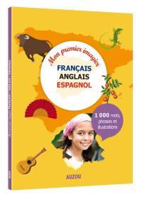 Mon premier imagier français-anglais-espagnol