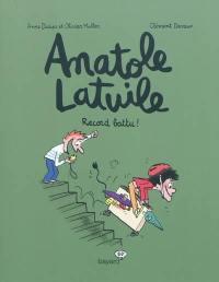 Anatole Latuile. Vol. 4. Record battu !