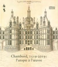 Chambord, 1519-2019