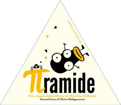 Pyramide : une enquête labyrinthique de Détective Rollmops