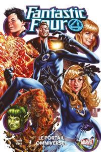 Fantastic Four. Vol. 7. Le portail omniversel
