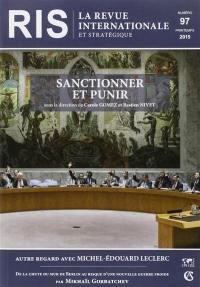 Revue internationale et stratégique. n° 97, Sanctionner et punir