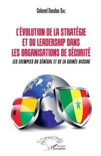 L'évolution de la stratégie et du leadership dans les organisations de sécurité