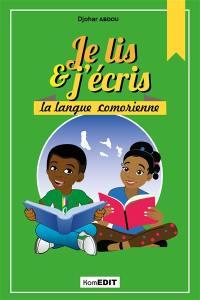 Je lis & j'écris la langue comorienne