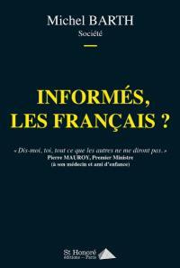 Informés, les Français ?