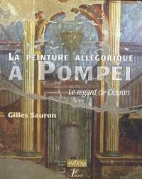 La peinture allégorique à Pompéi