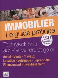 Immobilier, le guide pratique 2021