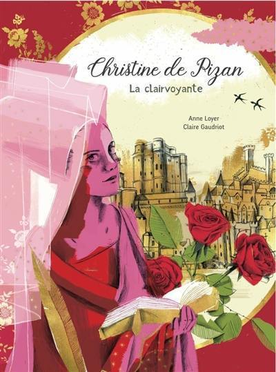 Christine de Pizan : la clairvoyante